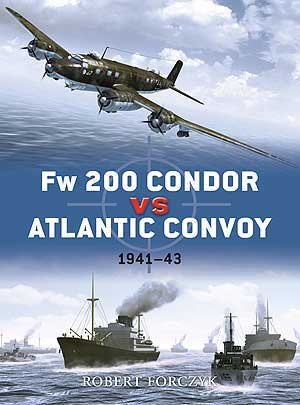 Fw-200 Condor Vs Atlan Convoys, Osprey Publishing Item Number OSPDUE25