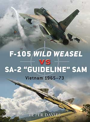 F-105 Wild Weasel vs SA-2 Guideline SAM, Osprey Publishing Item Number OSPDUE35