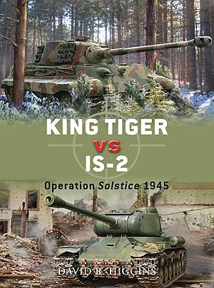 King Tiger Vs Is-2 Solstice 45, Osprey Publishing Item Number OSPDUE37