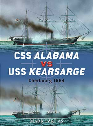 Css Alabama Vs Uss Kearsarge: Cherbourg 1864, Osprey Publishing Item Number OSPDUE40