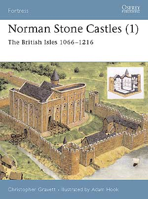 Norman Stone Castles (1) The British Isles 1066-1216, Osprey Publishing Item Number OSPFOR13
