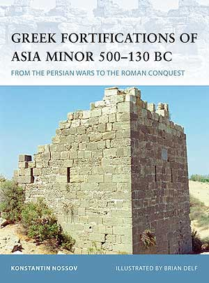 Greek Fortifications Of Asia, Osprey Publishing Item Number OSPFOR90