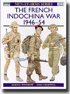 The French Indochina War 1946-54, Osprey Publishing Item Number OSPMAA322
