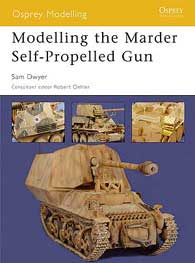 Modelling The Marder Self-Profelled Gun, Osprey Publishing Item Number OSPMOD18