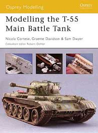 Modelling The T-55 Main Battle Tank, Osprey Publishing Item Number OSPMOD20