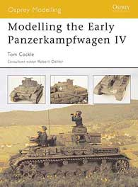 Modelling The Early Panzerkamp IV, Osprey Publishing Item Number OSPMOD26