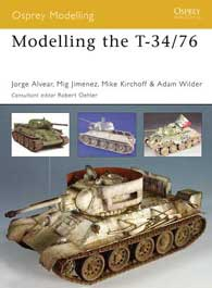 Modelling The T-34/76, Osprey Publishing Item Number OSPMOD33