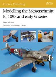 Modelling The Me-109f/G, Osprey Publishing Item Number OSPMOD36