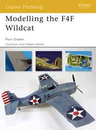 Modelling The F4F Wildcat, Osprey Publishing Item Number OSPMOD39