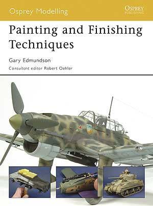 Painting And Finishing Techniques, Osprey Publishing Item Number OSPMOD45