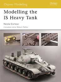 Modelling the IS Heavy Tanks, Osprey Publishing Item Number OSPMOD9