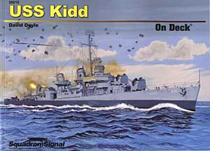 USS Kidd On Deck, Squadron Signal Publications Item Number SS26010