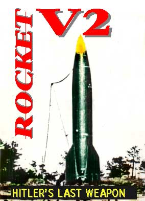 "The V2 Rocket ""Hitler's Last Weapon"", Non-Fiction Video Aviation DVDs Item Number DV513"