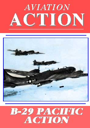 Aviation Action, B-29 Pacific Action, Non-Fiction Video Aviation DVDs Item Number DV529