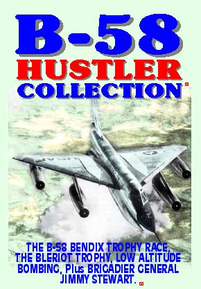 B-58 Hustler Collection, Non-Fiction Video Aviation DVDs Item Number DV544