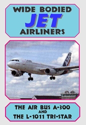 Wide Bodied Jet Airliners, Non-Fiction Video Aviation DVDs Item Number DV567