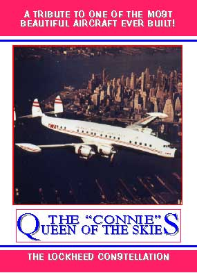 "The ""Connie"" Queen of the Skies, Non-Fiction Video Aviation DVDs Item Number DV592"