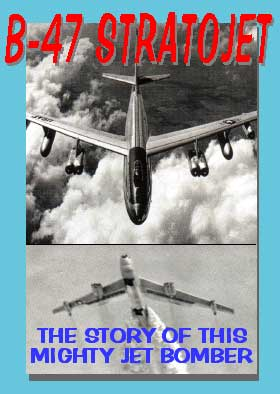 B-47 Stratojet, Non-Fiction Video Aviation DVDs Item Number DV594