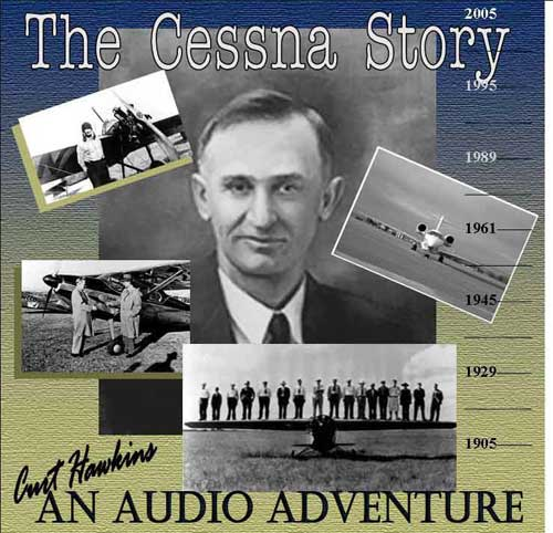 The Cessna Story, An Audio Adventure (CD), Pilotwear Item Number CD-CESSNA