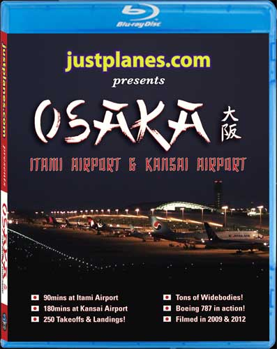 Osaka Itami Airport & Kansai Airport Video (Blu-Ray), Just Planes Aviation Blu-Ray Item Number JPOSA1B
