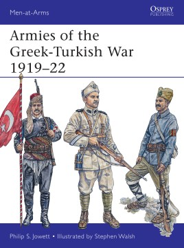 Armies Of The Greek-Turk War, Osprey Publishing Item Number OSPMAA501