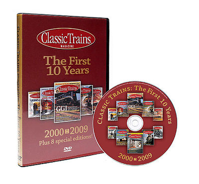 Classic Trains The First 10yrs, Kalmbach HobbyStore Item Number KAL15110