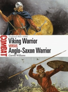 Viking War Vs Anglo Saxon War by Osprey Publishing item number: OSPCBT27