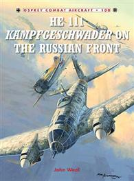 He 111 Kampfgeschwader on the Russian Front, Osprey Publishing Item Number OSPCOM100