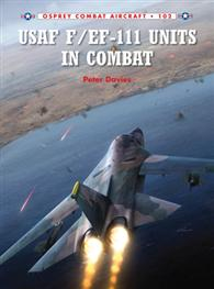Usaf F/Ef-111 Units in Combat, Osprey Publishing, Item Number OSPCOM102