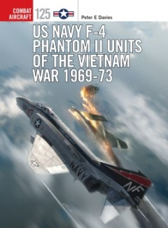 US Navy F-4 Phantom II Units, Osprey Publishing Item Number OSPCOM125