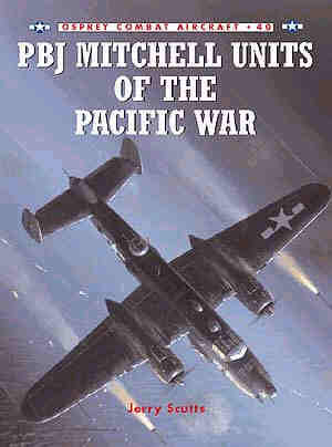 Pbj Mitchell Units Pacific War, Osprey Publishing Item Number OSPCOM40